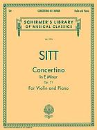 Concertino in E minor, op. 31 : for the violin (first - third position) with piano accompaniment