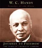 W.C. Handy : founder of the blues