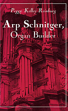 Arp Schnitger, organ builder : catalyst for the centuries