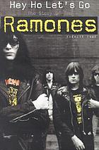 Hey ho let's go : the story of The Ramones