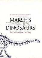 Marsh's dinosaurs; the collections from Como Bluff