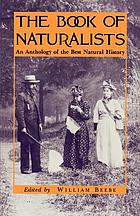The book of naturalists : an anthology of the best natural history