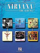 Nirvana : the albums