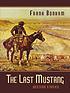 The last mustang : western stories