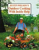 Justin Wilson's outdoor cooking--with inside help