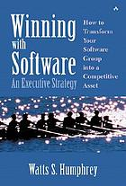 Winning with software : an executive strategy
