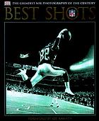 Best shots : the greatest NFL photography of the century