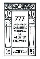 777 and other Qabalistic writings of Aleister Crowley : including Gematria & Sepher sephiroth