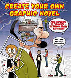 Create your own graphic novel : from inspiration to publication - the creative comics masterclass