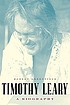 Timothy Leary : a biography
