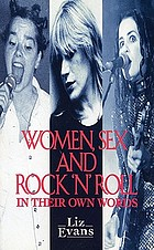 Women, sex, and rock'n'roll : in their own words