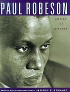 Paul Robeson : artist and citizen