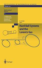 Mathematical physics. Hard ball systems and the Lorentz gas
