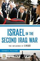 Israel in the second Iraq War : the influence of Likud