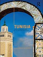 Tunisia : stability and reform in the modern Maghreb