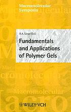 Fundamentals and applications of polymer gels ; PPF-7 Microsymposium, Oaxaca City (Mexico), 2001