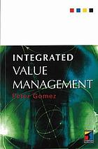 Integrated value management