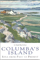 Columba's island : Iona from past to present