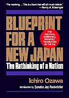 Blueprint for a new Japan : the rethinking of a nation