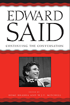 Edward Said : continuing the conversation