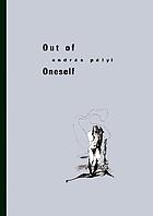 Out of oneself