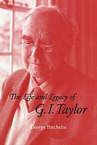 The life and legacy of G.I. Taylor