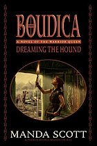 Boudica : dreaming the hound