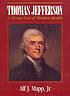 Thomas Jefferson : a strange case of mistaken identity