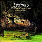 Lifetimes : a beautiful way to explain death to children
