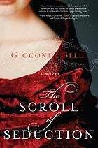 The scroll of seduction : a novel
