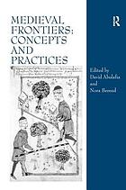 Medieval frontiers : concepts and practices