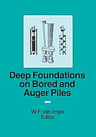 Deep foundations on bored and auger piles : proceedings of the 1st International Geotechnical Seminar on Deep Foundations on Bored and Auger Piles, Ghent, 7-10 June, 1988