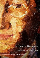 Failure's opposite : listening to A.M. Klein