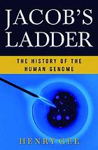 Jacob's ladder : the history of the human genome