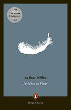 Incident at Vichy; a play