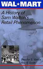 Wal-Mart : a history of Sam Walton's retail phenomenon
