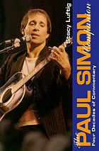 The Paul Simon companion : four decades of commentary