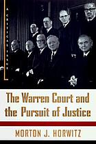 The Warren Court and the pursuit of justice : a critical issue