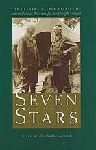 Seven stars : the Okinawa battle diaries of Simon Bolivar Buckner, Jr. and Joseph Stilwell