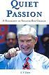 Quiet passion : a biography of Senator Bob Graham