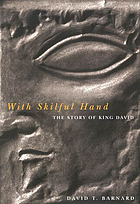 With skilful hand : the story of King David