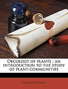 Oecology of plants; an introduction to the study of plant-communities