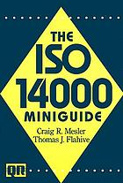 The ISO 14000 miniguide