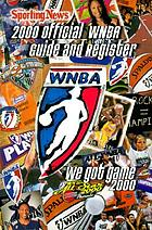 Official WNBA guide and register : [we got game 2000]