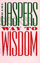 Way to wisdom : an introduction to philosophy