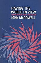 Having the world in view : essays on Kant, Hegel, and Sellars