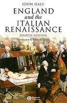 England and the Italian Renaissance; the growth of interest in its history and art