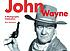 John Wayne : a photographic celebration