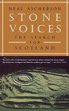 Stone voices : the search for Scotland