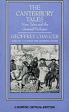 The Canterbury tales : nine tales and the general prologue : authoritative text, sources and backgrounds, criticism